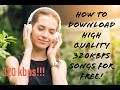 How to get High Quality(320 kbps) Songs for Free!!! Whatsapp Status Video Download Free