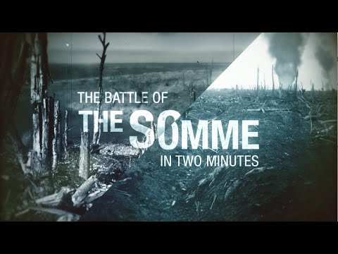 The Battle of the Somme Explained in Two Minutes
