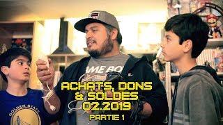 (EP64) Achats, Dons & Soldes Février 2019 (part1)
