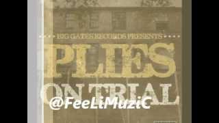 Plies- Feet to the ceiling-feat FeeLiMuZic Official Remix
