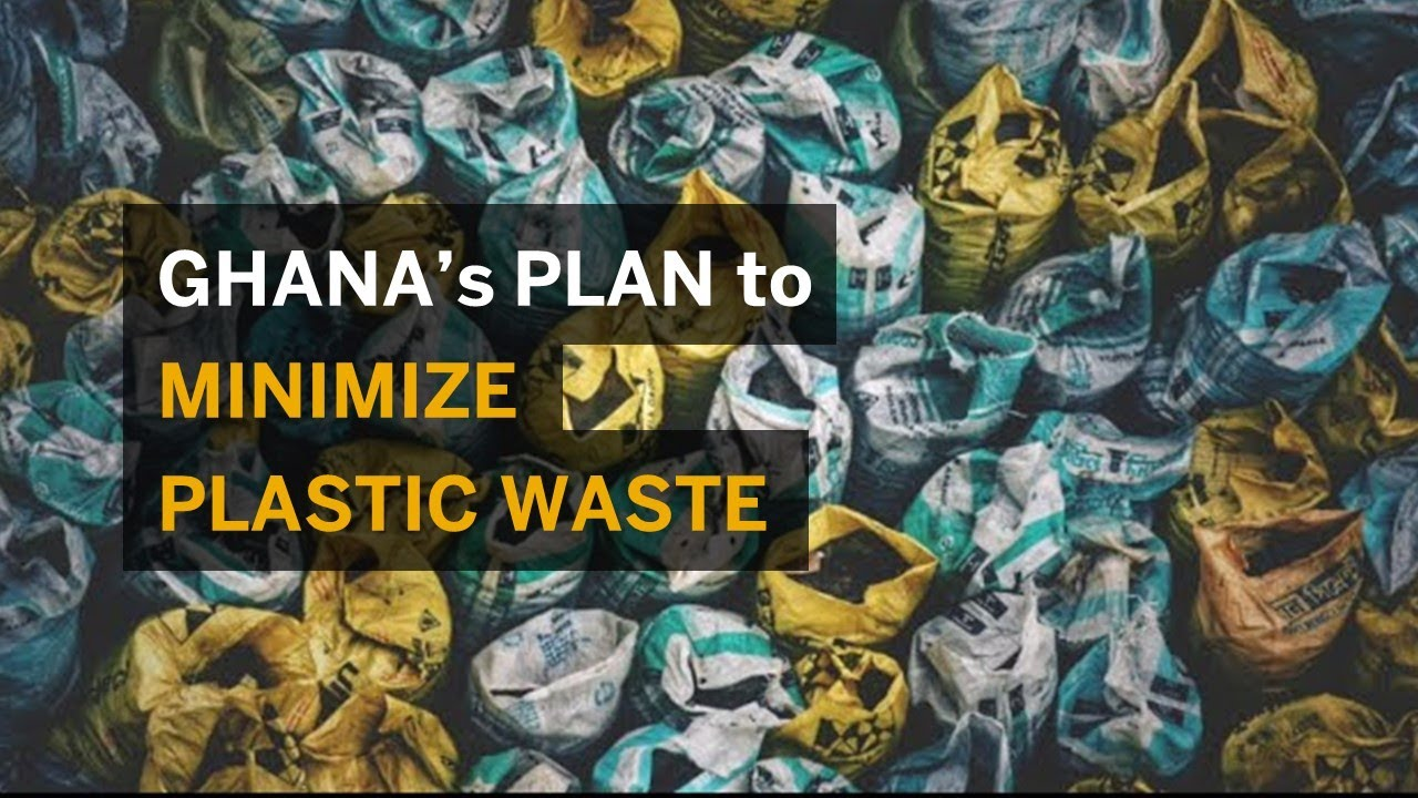 World Economic Forum Project: Tackling plastic pollution in Ghana through trade
