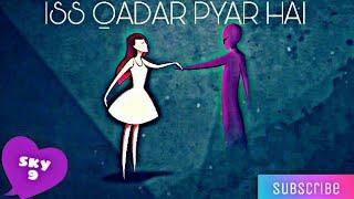Iss qadar pyar hai  Rahul Jain Gravity 