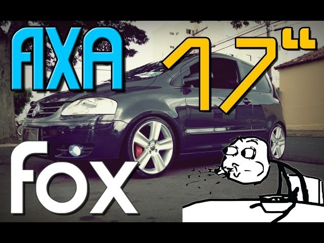 Fox 17 - FIXA | CarEliteBR