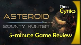 Asteroid Bounty Hunter | 5-minute Game Review
