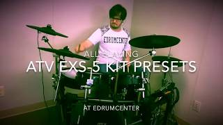 ATV EXS-5 Kit Presets - All playing