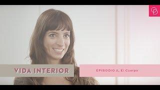 Baixar DEB TV // Vida Interior - Episodio 2: el cuerpo