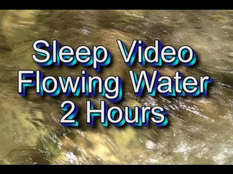 """Sleep Sounds"" Flowing Water 2 Hours"