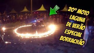 20º MOTO LAGUNA 2017  ESPECIAL BORRACHÃO