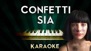 Sia - Confetti | LOWER Key Piano Karaoke Instrumental Lyrics Cover Sing Along