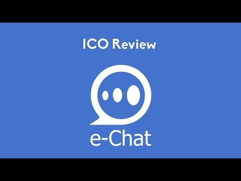 e Chat ICO Review (Messaging Service on the Blockchain)