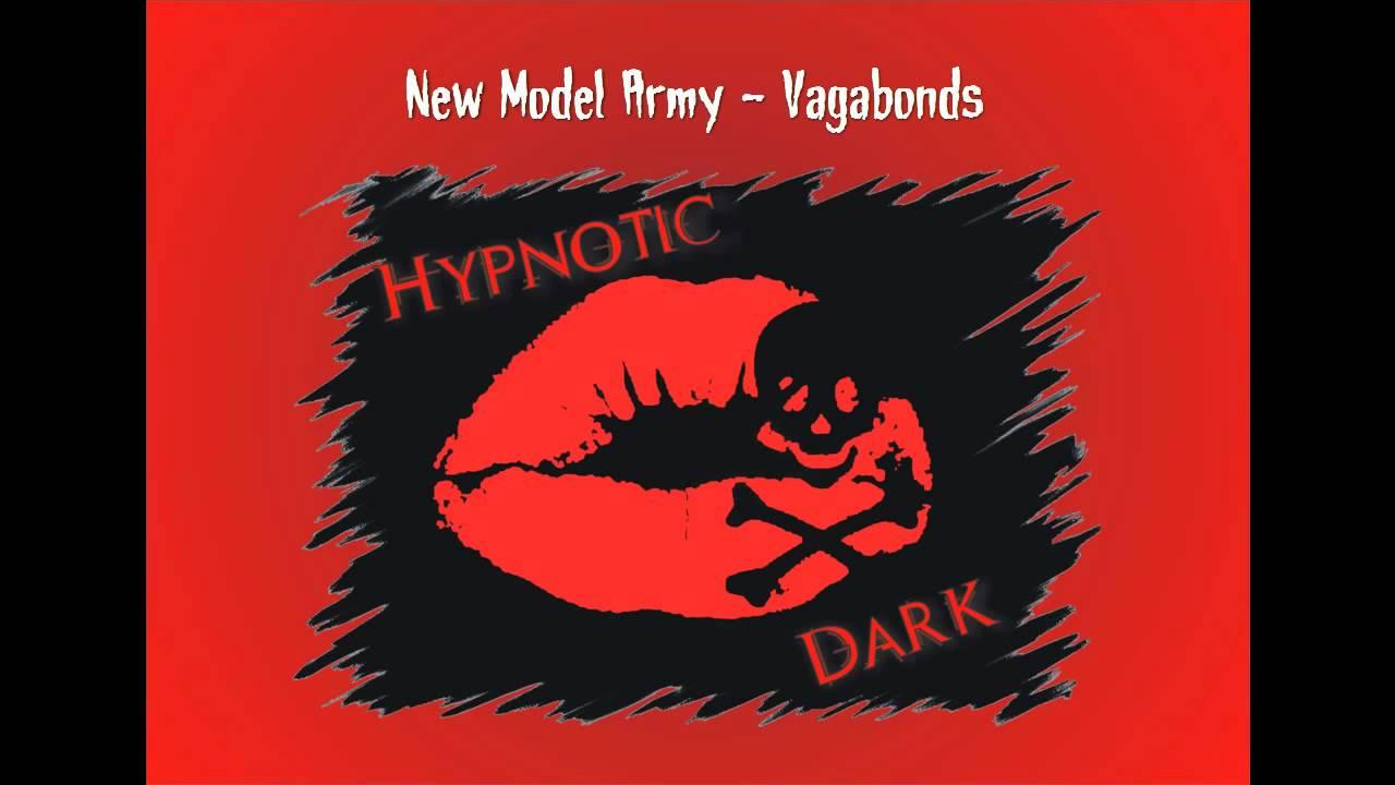 Vagabonds New Model Army