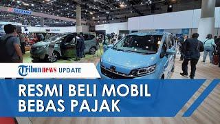 Resmi, Mulai Bulan Depan Beli Mobil Baru Bebas Pajak