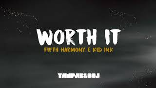 yan pablo dj feat fifth harmony e kid ink worth it funk remix especial 2018