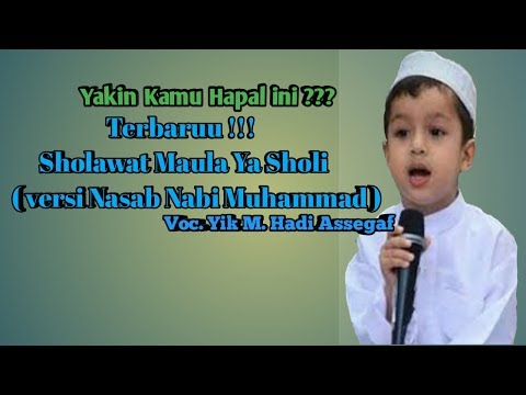 Yakin Sudah Hapal Ini Terbaru 2018 Sayyid Yik Hadi Assegaf Sholawat Cinta Nabi Muhammad