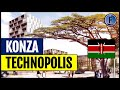 Konza: Kenya's Silicon Valley Of Africa