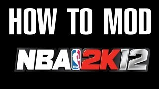 How To MOD NBA 2K12- Rosters, Start Up Screens, Players, Shoes