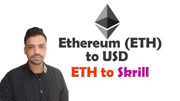 How to Exchange Ethereum (ETH) to USD - ETH to Skrill- Urdu/Hindi