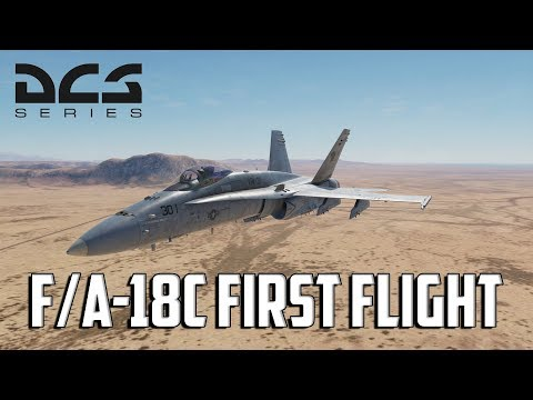 DCS - F/A-18C First Flight
