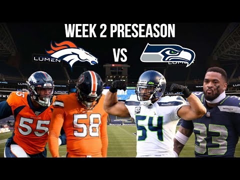 Denver Broncos VS Seattle Seahawks Preseason Watchalong Stream