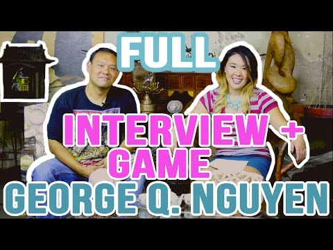 Actor George Q. Nguyen FULL Interview and Game!