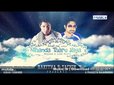 Nihada Tharu Yaaya - Rakitha n sachin