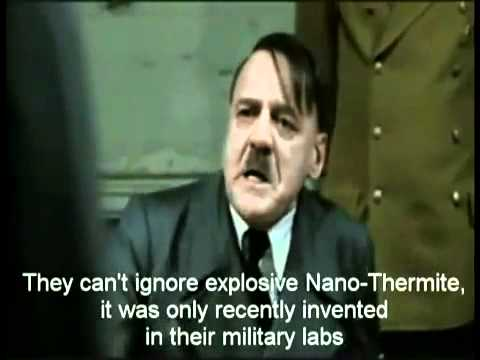 Hitler Flips Over Nano-Thermite in the WTC Dust & 9/11 Truth