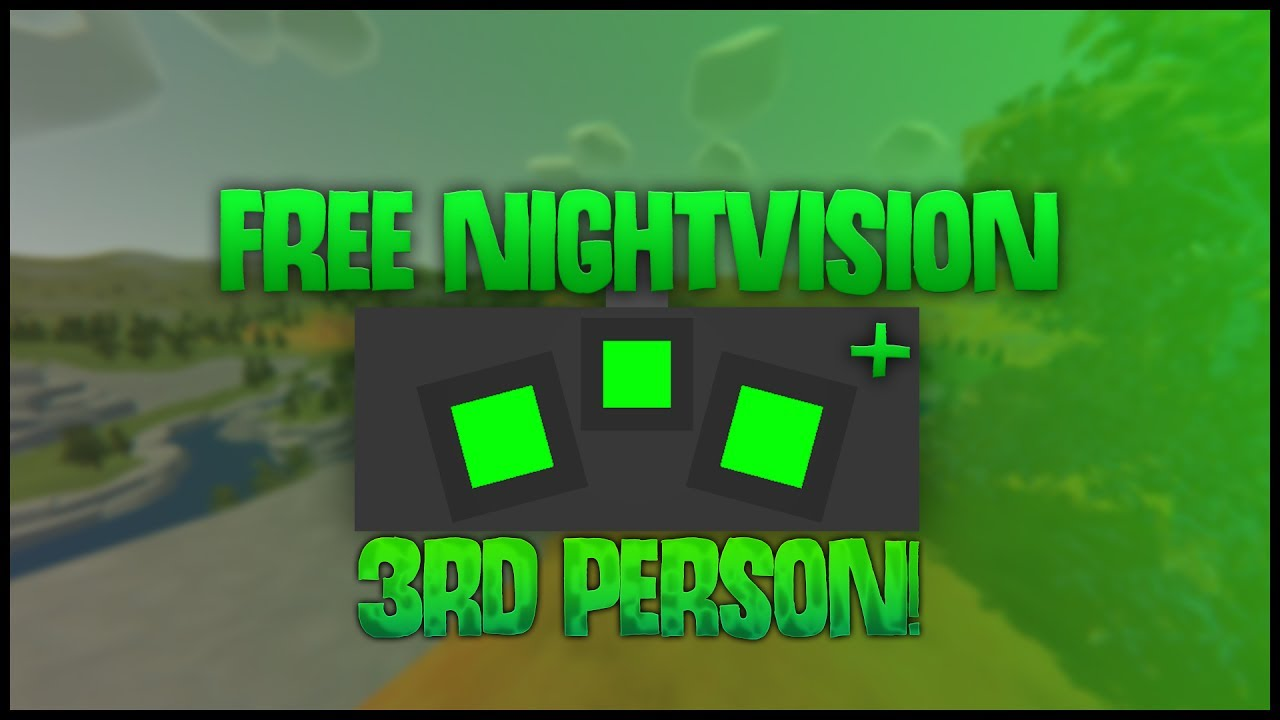 how to get free night vision in unturned   night vision