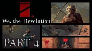 We. The Revolution [PART4] - Rogue Priest