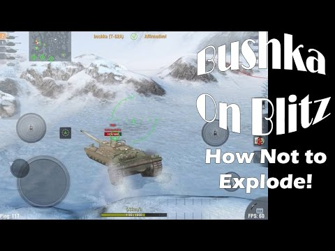 Wot Blitz Guide   How Not to Explode Episode 4