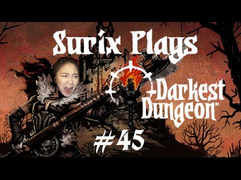 ALL OR NOTHING - Surix Plays - Darkest Dungeon! #45