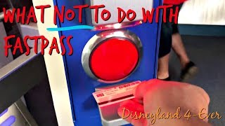 What Not to Do With FastPass at Disneyland