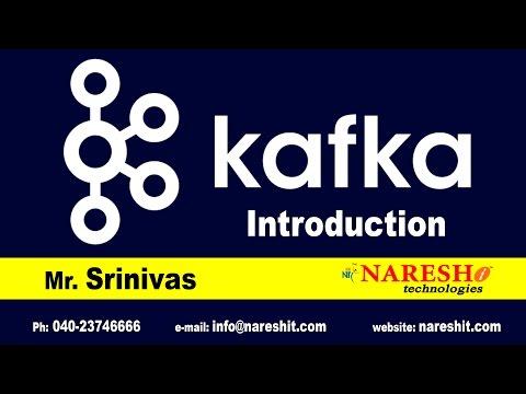 Kafka Introduction | Kafka Tutorial Videos | Mr. Srinivas