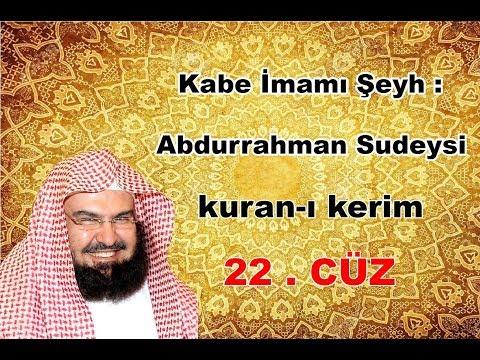 Kur'an ı Kerim - 22 -   Cüz - Abdurrahman Es Sudeys