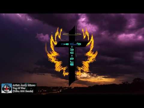 [Christian Trap] Andy Mineo - Tug Of War (Tribo 808 vs DJ Download G. Remix)