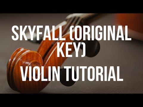 Violin Tutorial: Skyfall Original Key