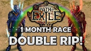 Path Of Exile: Double Rip, What Does It Mean? - 1 Month Bloodlines/torment Race Hardcore Deaths