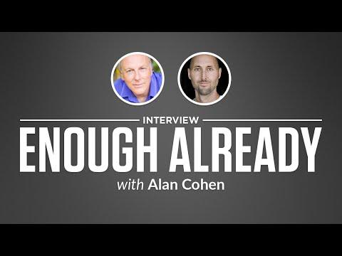 Optimize Interview: Enough Already with Alan Cohen