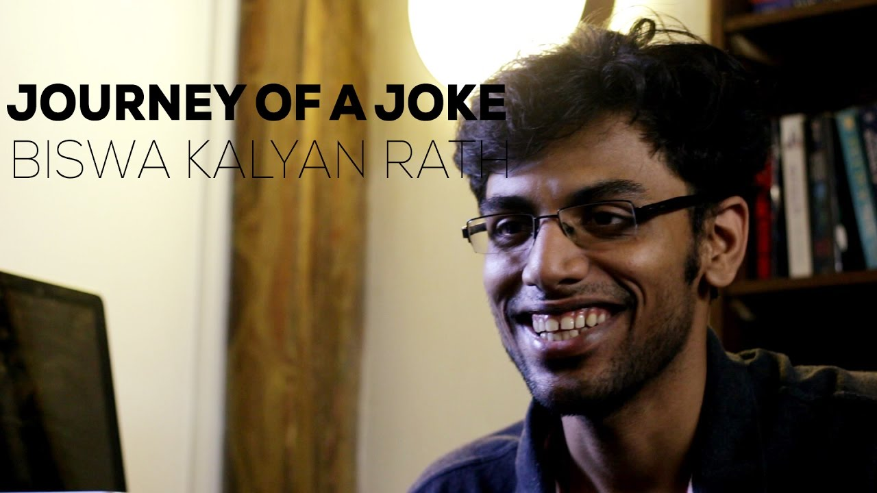 Journey Of A Joke feat. Biswa Kalyan Rath - YouTube