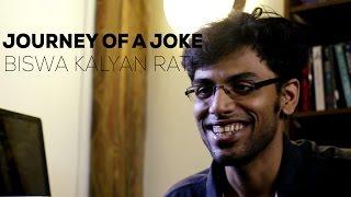 Journey Of A Joke feat. Biswa Kalyan Rath