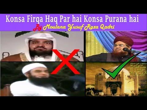 Konsa Firqa Haq Par hai Konsa Purana hai by Maulana Yusuf Raza Qadri