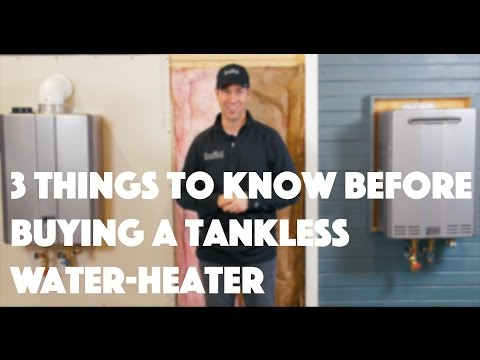 Tankless Water Heater 3 Things To Know