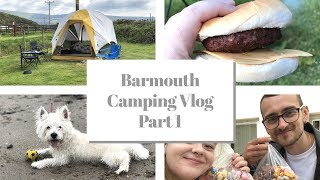 Barmouth Camping Part 1