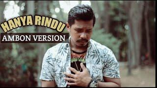 Download lagu Andmesh - Hanya Rindu (AMBON VERSION by EMOLA)