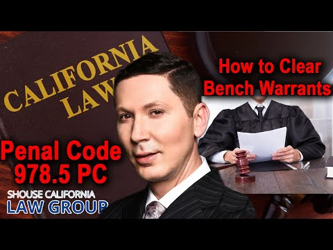 How to Clear & Remove California Bench Warrants