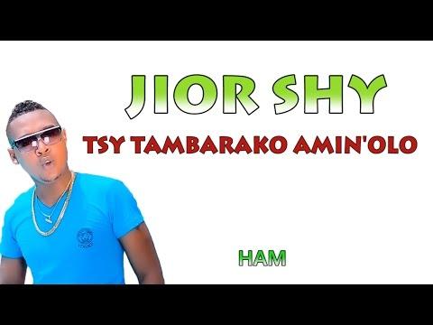 Jior Shy - Tsy tambarako amin'olo lyrics