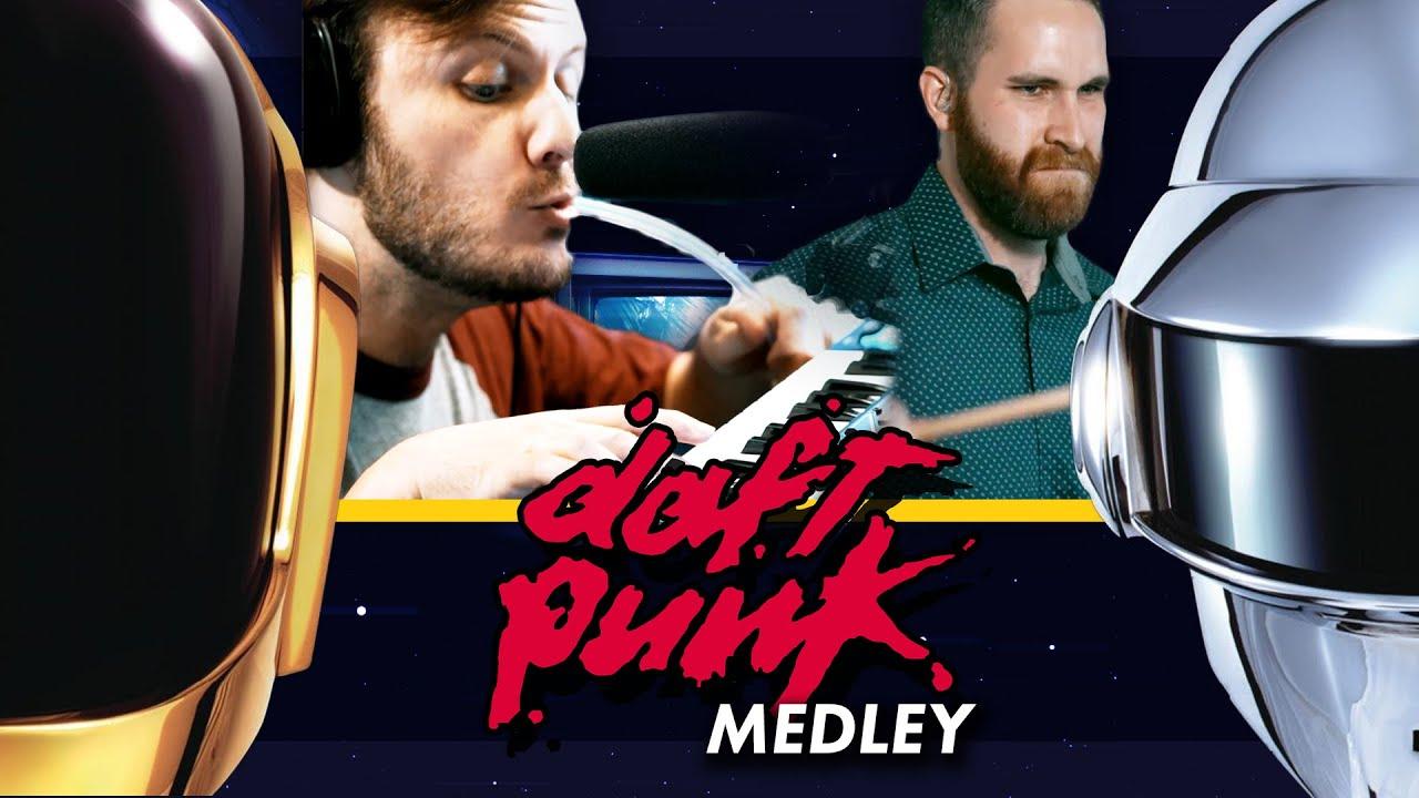 Daft Punk Medley: Doin' It Right | Dapper Chaps