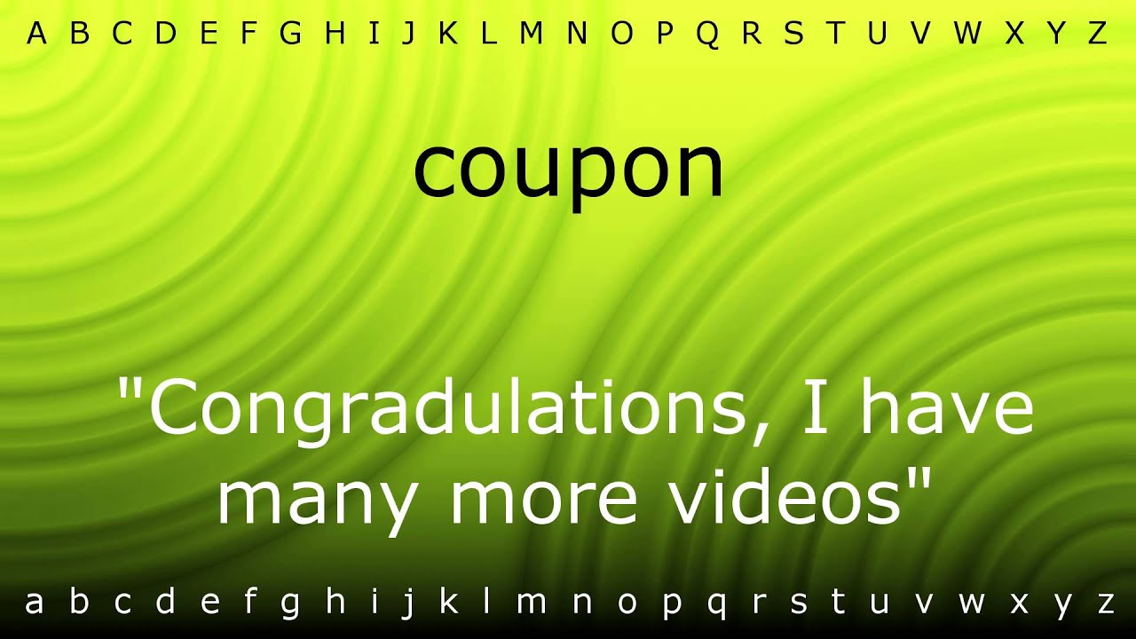 What's the correct pronunciation of coupon?