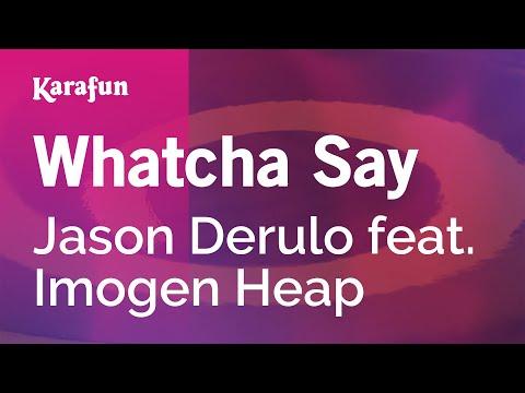 Karaoke Whatcha Say - Jason Derulo *