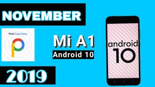 Mi A1 November Update Android 10 Truth Pie Experience 2019 | Android 10 On Mi A1