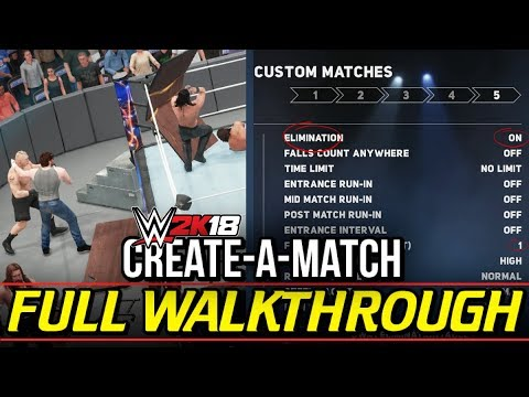 WWE 2K18 Walkthrough - CREATE-A-MATCH! Creating RARE Custom Matches! (#WWE2K18 Tutorial)